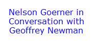 Geoffrey Newman Interviews GOERNER-1