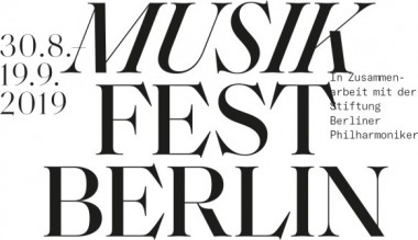 NEW! Musikfest Berlin 2019 from 30 August to 19 September : Seen and